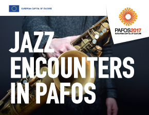 Cyprus : Jazz Encounters in Pafos