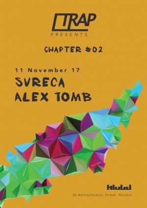 Cyprus : TRAP Chapter 02 with Svreca