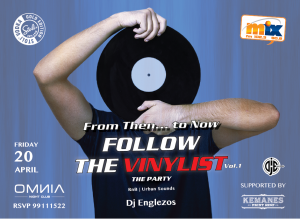 Cyprus : Follow the Vinylist with Dj Englezos  - The Party -Vol.1