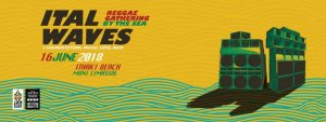 Cyprus : ITal Waves 2018 - Reggae Soundsystem Gathering