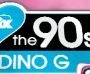 I Love The 90s with Dino G - Vol.7